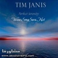 دانلود موزیک آرام بخش ,  آلبوم Perfect Serenity از Tim Janis